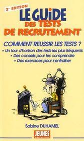Le guide des tests de recrutement (2e édition) - Intérieur - Format classique
