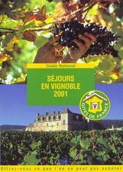 Sejours En Vignobles ; Edition 2001 - Intérieur - Format classique