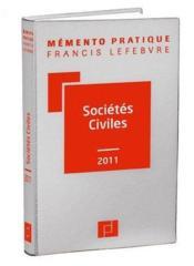 Memento Pratique ; Sociétés Civiles (Edition 2011) - Couverture - Format classique