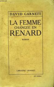 La Femme Changee En Renard. - Couverture - Format classique