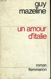 Un Amour D'Italie. - Couverture - Format classique