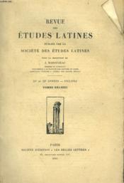 REVUE DES ETUDES LATINES. 21e, 22e ANNEE. 1943-44,TOME XXI ET XXII. M. LEJEUNE, NOTES SUR LA DECLINAISON LATINE / H. BARDON, LE SILENCE MOYEN D'EXPRESSION / A. GUILLEMIN, PROMESSES SANS LENDEMAIN. ETUDE LUCRETIENNE / J. BERANGER, POUR UNE DEFINITION DU... - Couverture - Format classique