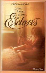 La mer L'amour La mort : Les esclaves - Couverture - Format classique