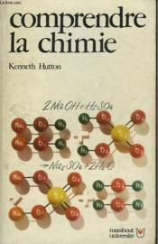 Comprende La Chimie - Conquete De La Matiere - Couverture - Format classique