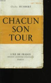 Chacun Son Tour. - Couverture - Format classique