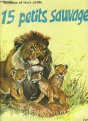Quinze Petits Sauvages - Couverture - Format classique