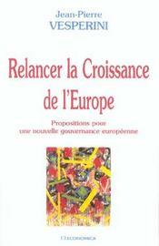 Relancer La Croissance De L'Europe - Intérieur - Format classique
