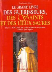 Le Grand Livre Des Guerisseurs Et Lieux Saints - Intérieur - Format classique