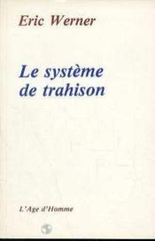 Le Systeme De Trahison - Couverture - Format classique