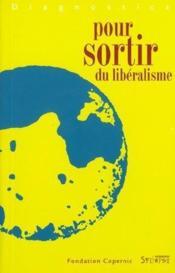Pour sortir du liberalisme - Couverture - Format classique