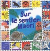 Sur le sentier maori - Couverture - Format classique