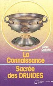 Connaissance Sacree Des Druides (La) - Couverture - Format classique