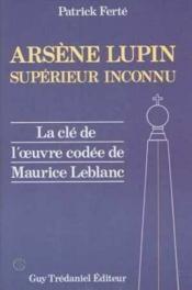Arsene lupin, superieur inconnu - Couverture - Format classique