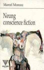 Neung conscience fiction - Couverture - Format classique