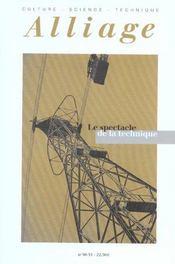 REVUE ALLIAGE N.50-51 ; le spectacle de la technique - Intérieur - Format classique
