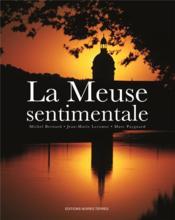 La Meuse sentimentale - Couverture - Format classique