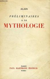 Preliminaires A La Mythologie - Couverture - Format classique