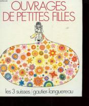 Ouvrage De Petites Filles - Couverture - Format classique