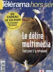 Revue Telerama - Hors Serie - Le Delire Multimedia - Tout Pour S'Y Retrouver - Couverture - Format classique
