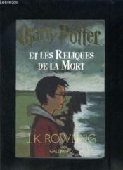 Harry Potter T.7 ; Harry Potter et les reliques de la mort - Couverture - Format classique