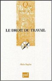 Le droit du travail (2eme edition) - Couverture - Format classique