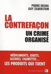 La contrefaçon ; un crime organisé - Intérieur - Format classique