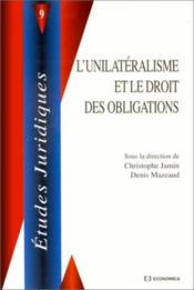 L'Unilateralisme Et Le Droit Des Obligations - Couverture - Format classique
