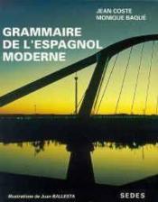 Grammaire De L'Espagnol Moderne - Couverture - Format classique