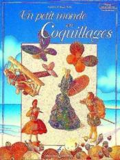 Un petit monde en coquillages - Couverture - Format classique
