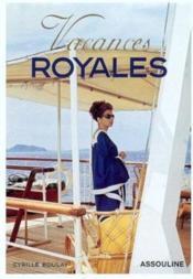 Vacances Royales - Couverture - Format classique