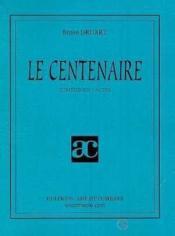 Le centenaire - Couverture - Format classique