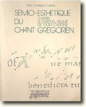 Semio-esthétique du chant grégorien - Couverture - Format classique