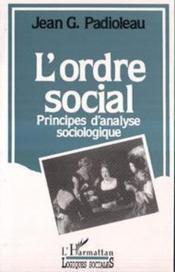 L'ordre social ; principes d'analyse sociologique - Couverture - Format classique