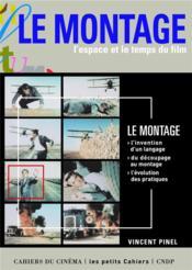 Le montage, l'espace et le temps dy film - Couverture - Format classique