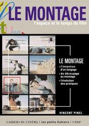 Le montage, l'espace et le temps dy film - Intérieur - Format classique
