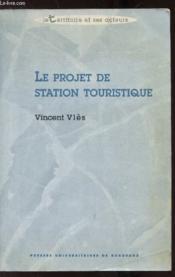 Le projet de station touristique - Couverture - Format classique