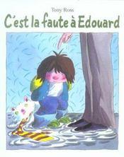 C'Est La Faute A Edouard - Intérieur - Format classique