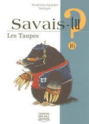 SAVAIS-TU ? T.16 ; les taupes - Intérieur - Format classique