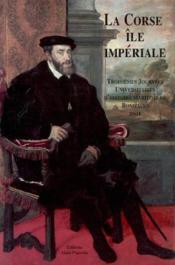 La corse ile imperiale - Couverture - Format classique
