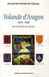 Yolande d'aragon, 1379-1442 ou l'unité de la france - Intérieur - Format classique