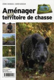 Aménager votre territoire de chasse - Couverture - Format classique