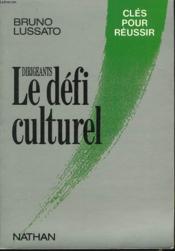 Le Defi Culturel - Couverture - Format classique