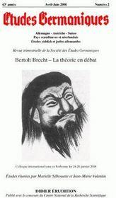REVUE ETUDES GERMANIQUES ; Bertolt Brecht ; la théorie en débat - Couverture - Format classique