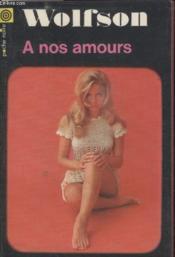 Collection La Poche Noire. N° 84 A Nos Amours. - Couverture - Format classique