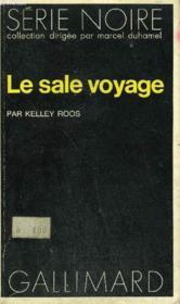 Collection : Serie Noire N° 1490 Le Sale Voyage - Couverture - Format classique