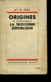 Origines Et Fondation De La Troisieme Republique. - Couverture - Format classique