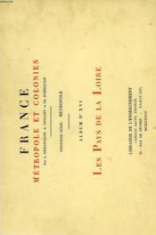 FRANCE, METROPOLE ET COLONIES, 1re SERIE: METROPOLE, ALBUM N° 16, LES PAYS DE LA LOIRE - Couverture - Format classique