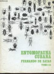 Entomofauna Cubana Tomo Iii - Topicos Entomologicos A Nivel Medio Para Uso Didactico Subclase Polyneoptera - Couverture - Format classique