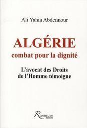 Algérie ; combats pour la dignité - Intérieur - Format classique