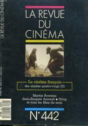 Revue De Cinema - Image Et Son N° 442 - Le Cinema Francais Des Annees Quatre-Vingt (Ii) - Martin Scorsese - Jean-Jacques Annaud - Sting Et Tous Les Films Du Mois... - Couverture - Format classique